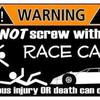 Race Warning Sign