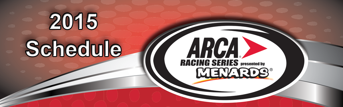 ARCA Racing Series schedule set for 2015