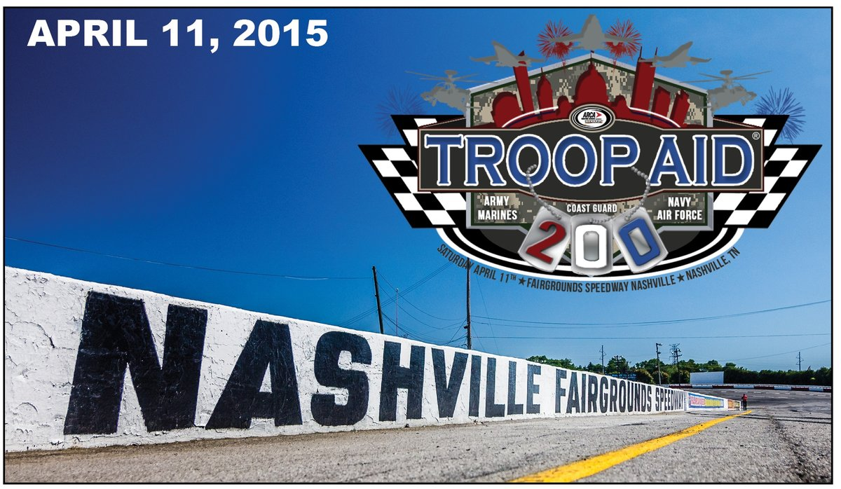 Operation Troop Aid to partner with Nashville ARCA event for TROOP AID 200