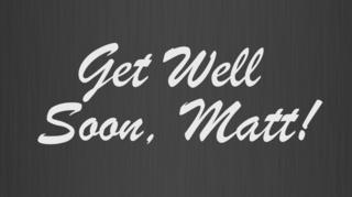 Get Well Soon to Matt Tifft!