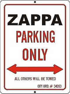 Zappa Parking Only