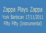 Zappa Plays Zappa, Fifty Fifty (Instrumental)
