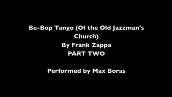 Be-Bop Tango (Of the Old Jazzman's Church) Part 2