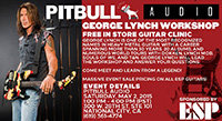 May 2: George Lynch Clinic at Pitbull Audio