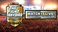 "Feb 6: Metallica Streaming Live on ""The Night Before"""