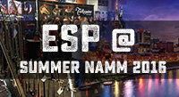 ESP at Summer NAMM 2016