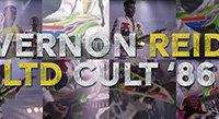 Vernon Reid on the LTD Cult '86