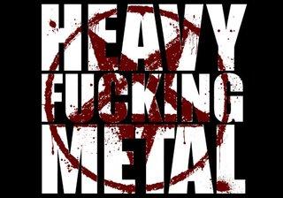 Fucking Heavy Metal