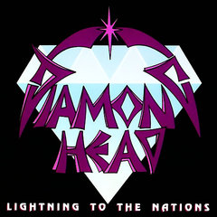 Diamond Head Lightning To The Nations