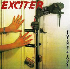 Exciter Violence   Force