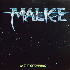 Malice In The Beginning