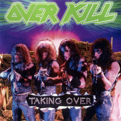 Overkill Taking Over