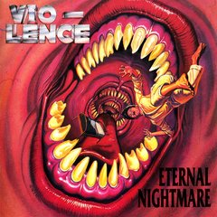 Vio Lence Eternal Nightmare