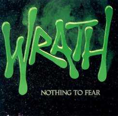 Wrath Nothing To Fear