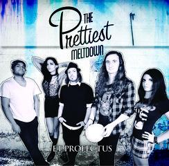 The Prettiest Meltdown- Et Profectus EP