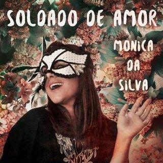 """Monica da Silva Releases """"Soldado De Amor"""""""